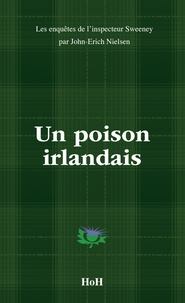 John-Erich Nielsen - Un poison irlandais.