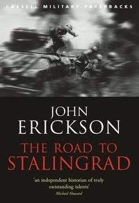 John Erickson - The Road To Stalingrad.