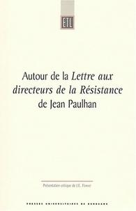 John Ernest Flower - Autour de la Lettre aux directeurs de la Résistance de Jean Paulhan.