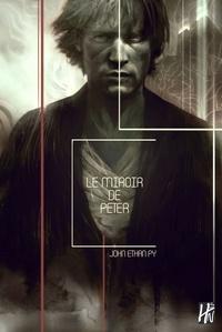 Le miroir de Peter - John Ethan Py | Showmesound.org