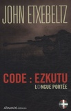John Etxebeltz - Code : ezkutu - Longue Portée.