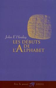 John-F Healey - Les Débuts de l'alphabet.