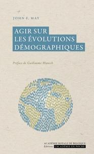 John-F May - Agir sur les évolutions démographiques.