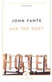 John Fante - Ask the Dust.
