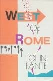 John Fante - West of Rome - Two Novellas.