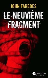 Téléchargement gratuit de livres sur iPhone Le neuvième fragment ePub DJVU 9791024502496