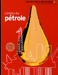John Farndon - L'enjeu du pétrole.