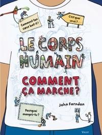 John Farndon - Le corps humain comment ça marche ?.