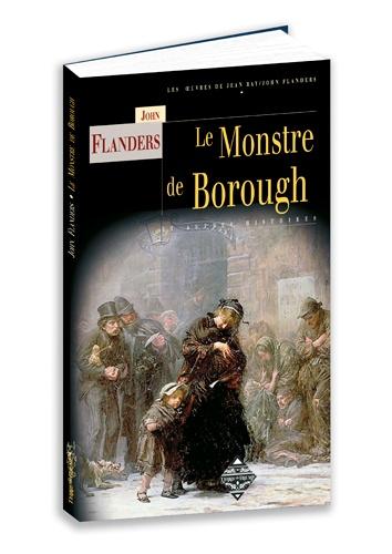 Le monstre de Borough. Suivi par Le Mystérieux homme de la pluie & La Griffe dans la neige