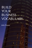 John Flower - Build Your Business Vocabulary.