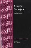 John Ford - Love's Sacrifice.