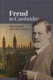 John Forrester et Laura Cameron - Freud in Cambridge.