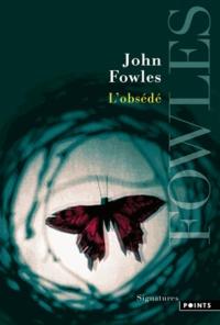 John Fowles - L'obsédé.