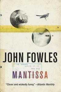 John Fowles - Mantissa.