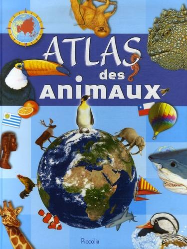 John Francis et Martin Camm - Atlas des animaux.