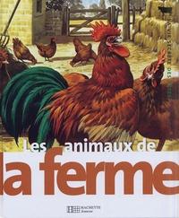 John Francis et Michel Cuisin - Les animaux de la ferme.