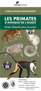 Les primates d'Afrique de l'Ouest- Guide d'identification de poche - John Frederick Oates | Showmesound.org