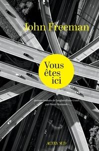 John Freeman - Vous êtes ici.