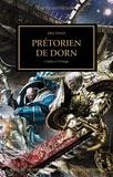 John French - The Horus Heresy Tome 39 : Prétoriens de Dorn - De l'alpha à l'oméga.