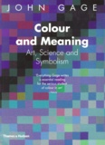 John Gage - Colour and meaning. - Art, Science and Symbolism.