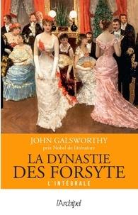 John Galsworthy - La dynastie des Forsyte L'intégrale : .
