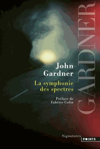 John Gardner - La symphonie des spectres.