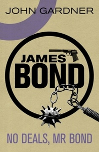 John Gardner - No Deals, Mr. Bond.