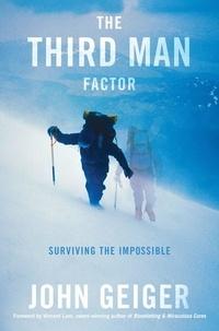 John Geiger - The Third Man Factor.