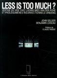 John Gelder et Benjamin Loiseau - Less is too much ? - Vertige du vide chez Ludwig Mies van der Rohe et prolégomènes insurrectionnels urbains.