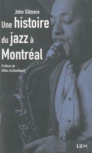 Rhonealpesinfo.fr Une histoire du jazz à Montréal Image