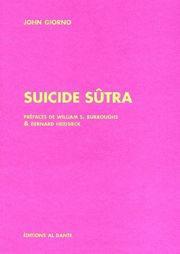 John Giorno - Suicide Sûtra.