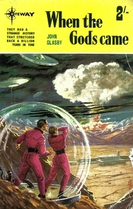 John Glasby et John Adams - When The Gods Came.