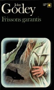 John Godey - Frissons garantis.