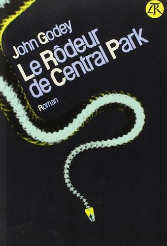 John Godey - Le Rôdeur de Central park.