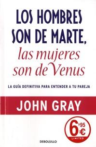 John Gray - Los hombres son de marte, las mujeres son de venus.