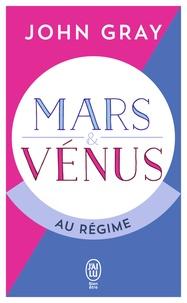 John Gray - Mars et Vénus au régime.