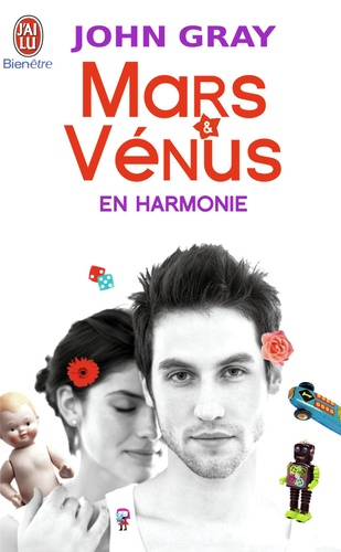 John Gray - Mars et Vénus en harmonie - Combattez le stress, évitez les disputeset retrouver l'amour.