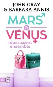 John Gray - Mars et Vénus réussissent ensemble.