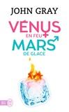 John Gray - Vénus en feu et Mars de glace.