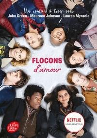 John Green et Maureen Johnson - Flocons d'amour - Tie-in - Le roman Flocons d'amour à l'origine du film Netflix.