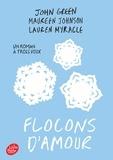 John Green et Maureen Johnson - Flocons d'amour.