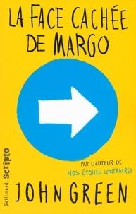 Téléchargement d'ebooks gratuits sur ipad La face cachée de Margo par John Green 9782070662562
