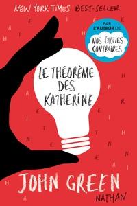 Téléchargements gratuits e book Le théorème des Katherine par John Green (French Edition) 9782092555712