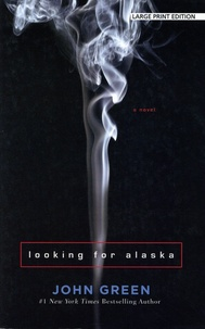 John Green - Looking for Alaska.