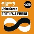 John Green - Tortues à l'infini.