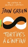 John Green et Catherine Gibert - Tortues à l'infini.