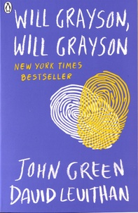 John Green et David Levithan - Will Grayson, Will Grayson.