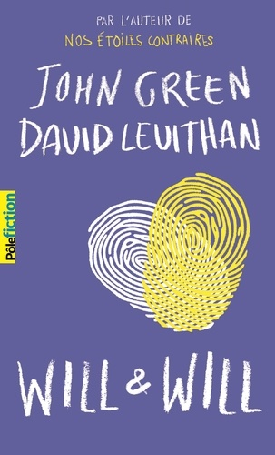 John Green et David Levithan - Will & Will.