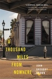 John Gregory Brown - A Thousand Miles from Nowhere.