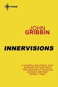 John Gribbin - Innervisions.